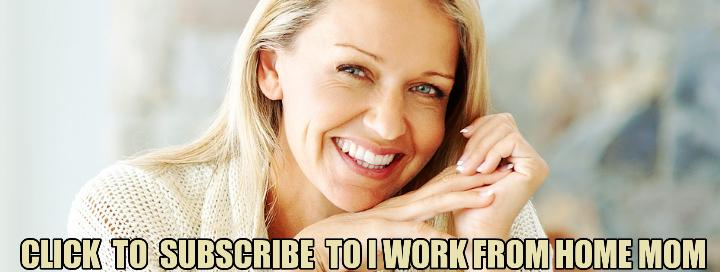 subscribe to i work from home mom