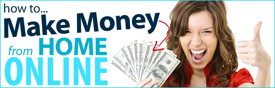 making-money-from-home-online